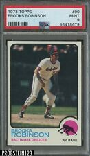 1973 Topps #90 Brooks Robinson Baltimore Orioles HOF PSA 9 MINT