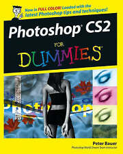 NEW Photoshop CS2 For Dummies by Peter Bauer