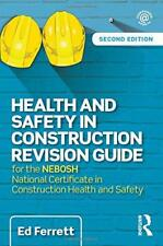 Health and Safety in Construction Revision Guide: for the NEBOSH National Certif