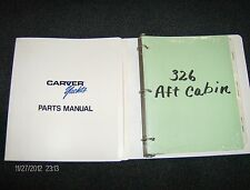 CARVER YACHTS PARTS MANUAL-326 MOTORYACHT AFT CABIN 2000-2001-NEW