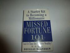 Missed Fortune 101: A Starter Kit to Becoming a Millionaire,Douglas R. Andrew 51