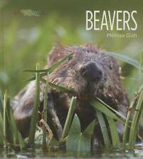 Beavers by Melissa Gish (2014, Hardcover)