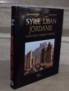 Syrie-Liban-Jordanie, vision de l'orient antique