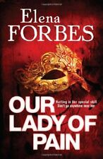 Our Lady of Pain,Elena Forbes- 9781847243591