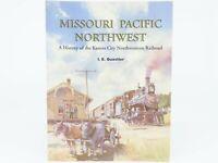 Missouri Pacific Northwest by I.E. Quastler ©1994 SC Book