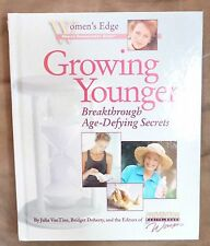 Women's Edge Health Enhancement Guides: Growing Younger : Breakthrough Age-Defyi