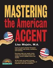 Mastering the American Accent (Paperback or Softback)