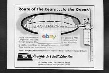 PACIFIC FAR EAST LINE INC,SAN FRANCISCO ROUTE OF THE BEARS TO THE ORIENT 1968 AD
