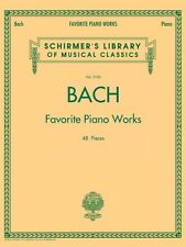 Bach Favorite Piano Works Sheet Music Schirmer's Library of Musical Cl 050498600