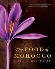 The Food of Morocco by Paula Wolfert (Hardback, 2012)