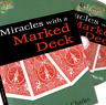 Miracles With A Marked Deck by Kirk Charles