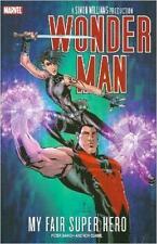 Wonder Man: My Fair Super Heroby Peter David & Andrew Currie TPB 2007, Marvel