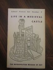 Metropolitan Museum of Art School Picture Set #9 Life in a Medieval Castle