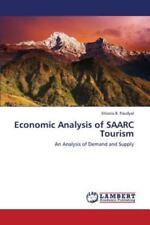 Economic Analysis of Saarc Tourism by Paudyal Shoora B. (2013, Paperback)