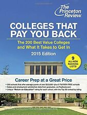 Colleges That Pay You Back: The 200 Best Value Colleges and What It Takes to Get