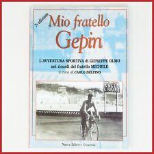 NOS GIUSEPPE OLMO ITALIAN CYCLING BOOK MAGAZINE VINTAGE EROICA GIRO D'ITALIA OLD
