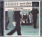 CD 12T THE BEE GEES THIS IS WHERE I CAME IN DE 2000 NEUF SCELLE