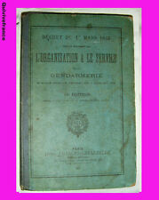 ORGANISATION & SERVICE DE LA GENDARMERIE 1897
