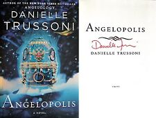 Danielle Trussoni~SIGNED~Angelopolis~1st/1st HC Angelology
