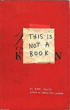 This Is Not a Book [Paperback] by Keri Smith