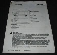 Einbauanleitung Standheizung Thermo Top C Renault Master X70 Diesel Stand 2004!