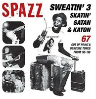 Spazz - Sweatin 3: Skatin' Satan & Katon [New CD]