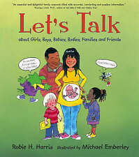Let's Talk: About Girls, Boys, Babies, Bodies, Families and Friends, Harris, Rob
