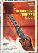 manifesto 2F film IL TREDICESIMO E' SEMPRE GIUDA Donald O'Brien 1971 western