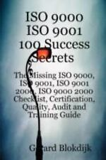 ISO 9000 ISO 9001 100 Success Secrets; The Missing ISO 9000, ISO 9001, ISO 9001