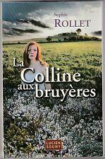 La Colline aux bruyères Sophie Rollet