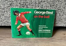 George Best On The Ball Paperback Book- Soccer Secrets Daily Express- Vintage