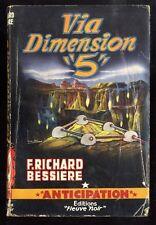 FLEUVE NOIR ANTICIPATION FUSÉE n°101  F. RICHARD BESSIERE   VIA DIMENSION  5