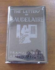 THE LETTERS OF BAUDELAIRE - HCDJ - 1st 1927 Boni - Arthur Symons