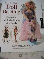 CREATIVE CLOTH DOLL BEADING Patti Medaris Culea *MUST HAVE doll BEADING PATTERNS