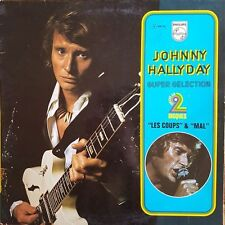 "Johnny Hallyday ""Les Coups"" & ""Mal"" - Double (2) Vinyl LP 33T"