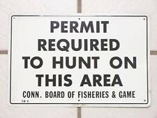 VINTAGE 1970s HUNTING SIGN PERMIT REQUIRED CONN FISH GAME