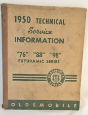 50 Olds Technical Service Information 76 88 98 Futuramatic Factory 49 51 52 GM