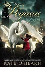 Pegasus: The Flame of Olympus 1 by Kate O'Hearn -NEW paperback book