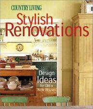 Country Living Stylish Renovations: Design Ideas for Old and New-ExLibrary