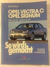 Reparaturanleitung So wird's gemacht Opel Vectra C Signum ab Bj. 3/02 Band 132