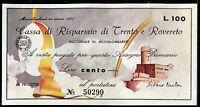 CASSA DI RISPARMIO TRENTO E ROVERETO SUCC.MEZZOLOMBARDO 25/3/1977 L.100 FDS