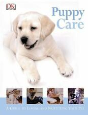 Puppy Care: A Guide to Loving & Nurturing Your Pet c2004 VGC Hardcover