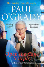 Paul O'Grady - Open the Cage, Murphy! (Paperback) New Book