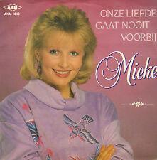 """MIEKE – Onze Liefde Gaat Nooit Voorbij (1989 VINYL SINGLE 7"""")"""
