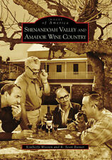 Shenandoah Valley and Amador Wine Country [Images of America] [CA]