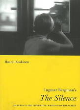 "Ingmar Bergman's ""The Silence"" (Nordic Film Classics) by M Koskinen, NEW Book, F"