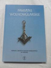 Pamiątki Wolnomularskie : Katalog Zbiorów Muzeum Okręgowego W Toruniu