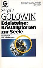 EDELSTEINE - KRISTALLPFORTEN ZUR SEELE - Sergius Golowin BUCH TB