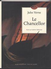 Le Chancellor - Jules Verne ; Ludovic Debeurne