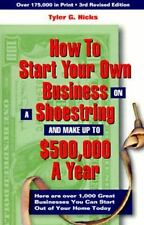 How to Start Your Own Business on a Shoestring and Make up to $500,000 a Year, 3